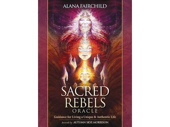 Sacred Rebel Oracle Cards - Alana Fairchild - NY INPLASTAD. Tarot, New Age.