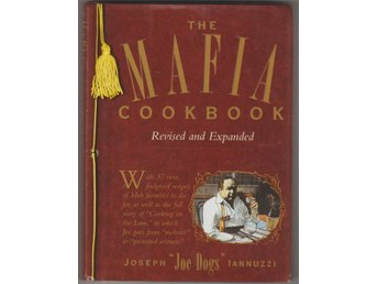 "THE MAFIA COOKBOOK - JOSEPH ""JOE DOGS"" IANNUZZI - ITALIAN KOKBOK"