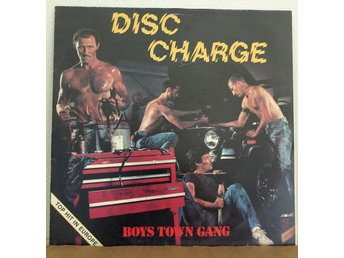LP. BOYS TOWN GANG - DISC CHARGE.