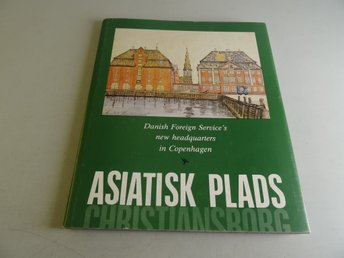 Asiatisk Plads - Danish Foreign Service's new headquarters in Copenhagen