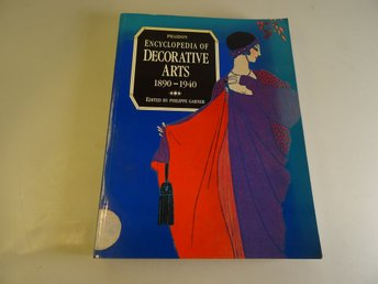 Encyclopedia of decorative arts 1890 -1940