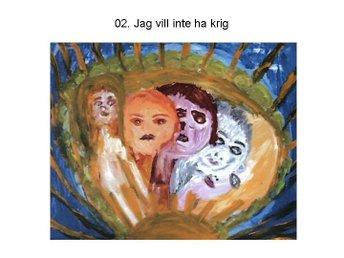 Javascript är inaktiverat. - Strömstad - Peace utställningen år 2003 från Gallerian på Södra Bergsgatan 3 i StrömstadInternationell konstutställning av poeten, konstnären Anna MagnussonUtställningen har 86 positionerOvan bifogas slumpmässig valda filer av denna utställnin - Strömstad