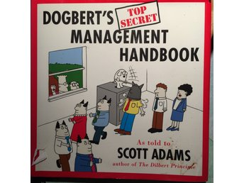 Scott Adams - Dogbert's Top Secret Management Handbook