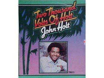 John Holt titel* Two Thousand Volts Of Holt - Hägersten - John Holt titel* Two Thousand Volts Of Holt - Hägersten
