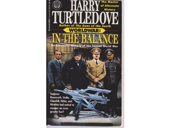 Harry Turtledove: Worldwar: In the Balance