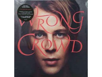 Tom Odell - Wrong Crowd - LP