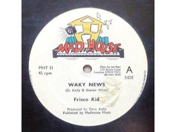 "Frisco Kid title* Waky News* Reggae, Dancehall 12"" UK"