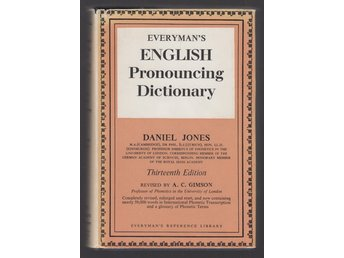 Jones, Daniel: Everyman's English Pronouncing Dictionary.