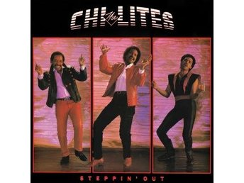 Chi-lites: Steppin Out - Expanded (CD) - Nossebro - Chi-lites: Steppin' Out - Expanded (CD) - Nossebro