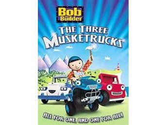 Bob The Builder - 3 Musketrucks - Byggare Bob - DVD