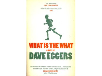 """What is the what"" av Dave Eggers"