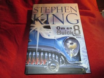 Stephen King - Om en Buick 8