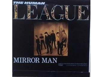"The Human League title* Mirror Man* Scandinavia 7"" - Hägersten - The Human League title* Mirror Man* Scandinavia 7"" - Hägersten"