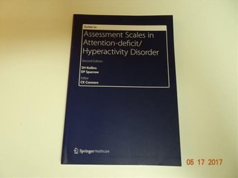 Bok : Guide to Assessment Scales in Attention-Deficit/Hyperactivity Disorder