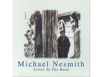 CD Michael Nesmith  Listen to the band
