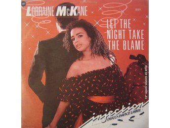 "Lorraine McKane – Let the night take the blame (Injection 12"")"