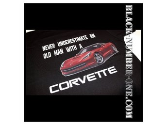 Never Underestimate An Old Man With A Corvette T-Shirt
