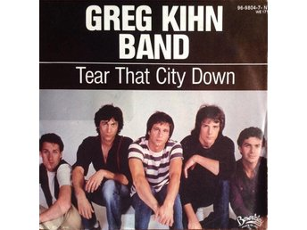 Greg Kihn Band  - Tear That City Down