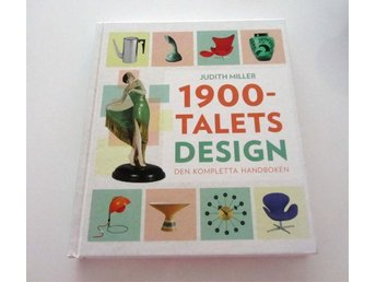 1900-talets design /Judit Miller/ NYSKICK - Nacka - 1900-talets design /Judit Miller/ NYSKICK - Nacka