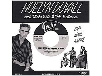 "Huelyn Duvall with Mike Bell And The Belltones - Baby, Make A Mo - EP - 7"" NY"