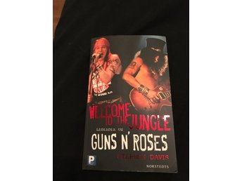 Welcome to the jungle Legenden om Guns n roses pocket