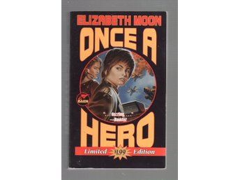 Elizabeth Moon - Once a Hero