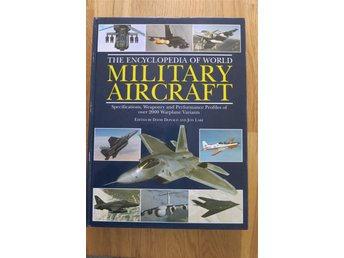 The Encyklopedia of World Military Aircraft