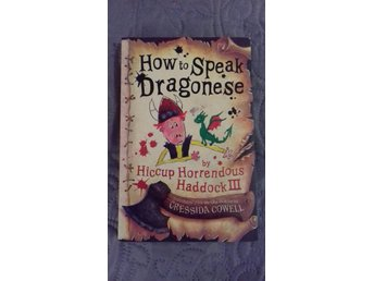 How to speak Dragonese by Hiccup Horrendus Haddock lll