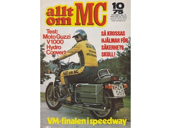 Allt Om Mc 1975-10 Moto Guzzi V 1000 Hydro Conve.Earls Court