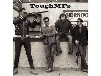 ToughMFs - Sweet Anneli / Messed Up 7''  NY - FRI FRAKT