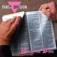 Pansy Divison: Blame The Bible/Neighbors Of... (Vinyl 7)