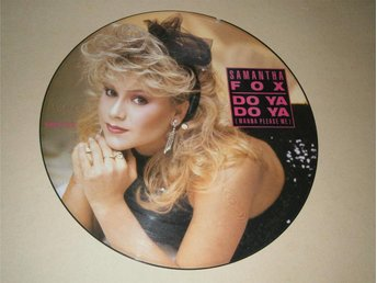 Samantha Fox - Do Ya Do Ya (Wanna Please Me) UK-86 (Picture Disc)