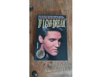 Elvis presley if i can dream.biografi om och av elvis