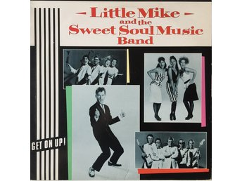 LP Little Mike & The Sweet Soul Music Band  Get on up!