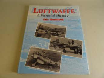 Luftwaffe - a pictorial history