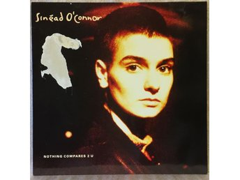 Sinead O'Connor / nothing compares 2 u -- 45 rpm maxisingel