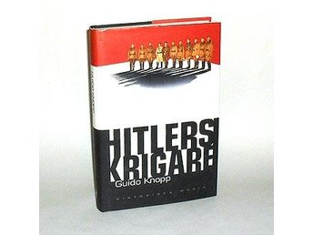 Hitlers krigare : Knopp Guido