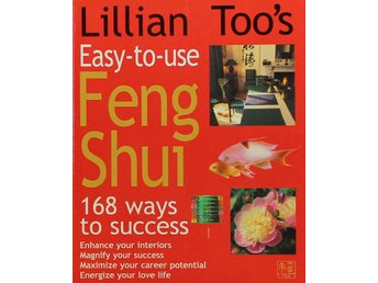 Easy to use Feng Shui, Lillian Too (Eng)