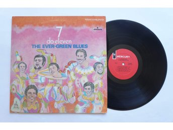 ** The Ever-Green Blues ‎– 7 Do Eleven **