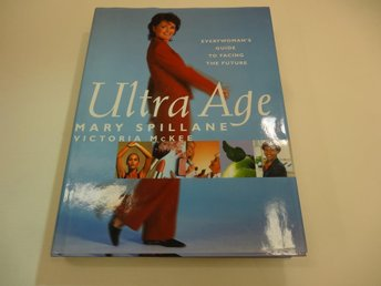 Ultra age - everywoman's guide to facing the future
