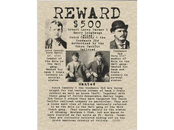 $500 REWARD WANTED POSTER BUTCH CASSIDY and the SUNDANCE KID