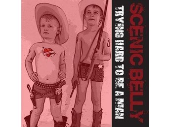 Scenic Belly-Trying hard to be a man Ep, punk, skinhead, oi