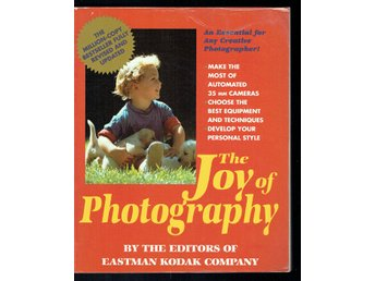 The Joy of Photography - Eastman Kodak Company