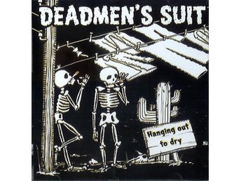 Deadmen's Suit - Hanging Out Dry - CD NY
