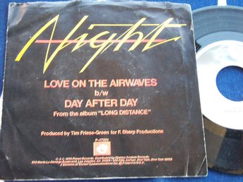 "NIGHT - LOVE ON THE AIRWAVES 7"" 1980"