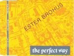 Ester Brohus - The Perfect Way, CD