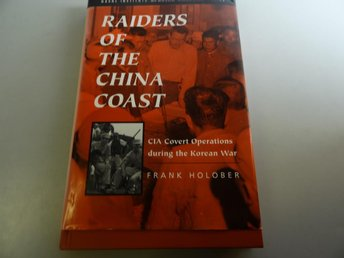 Raiders of the China coast - CIA covert operations during the Korean War
