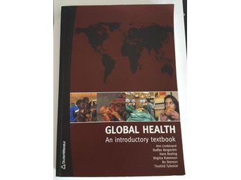 Global Health - An introductory textbook (Studentlitteratur, Hans rosling)