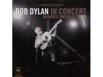 Dylan Bob: In concert - Brandeis University 1963 (CD)