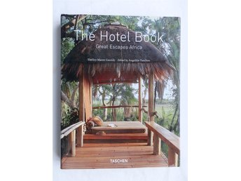 The Hotel Book Great Escapes Africa av Shelly Maree Cassidy